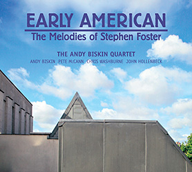 Early American - The Melodies of Stephen Foster